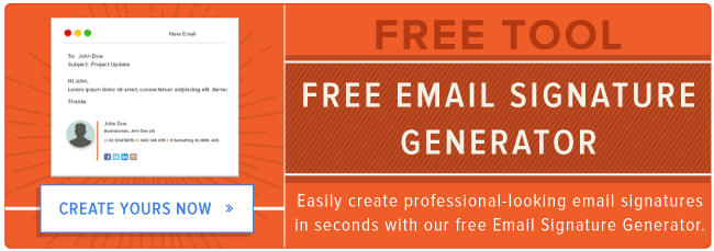 12 Clever Ways to Use Your Email Signature to Support Your Marketing