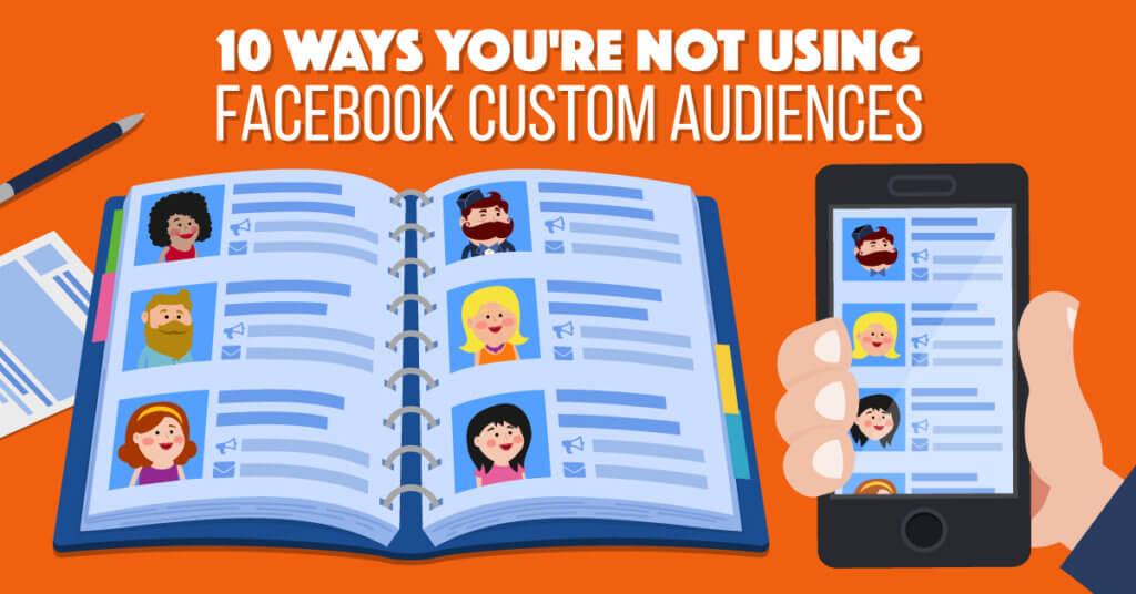 how to make afacebook custom audiences