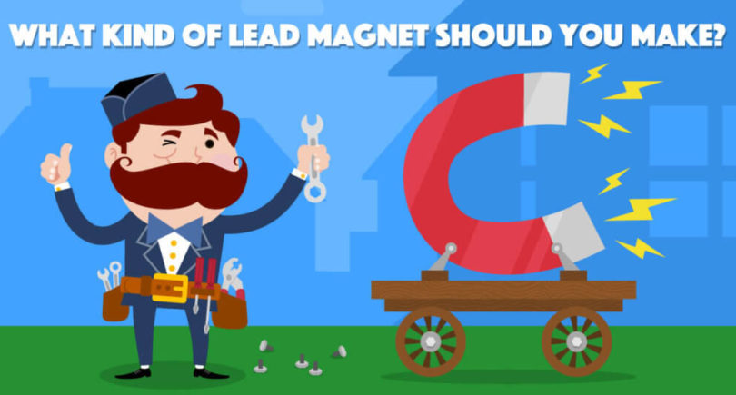 What Kind of Lead Magnet Should You Make?